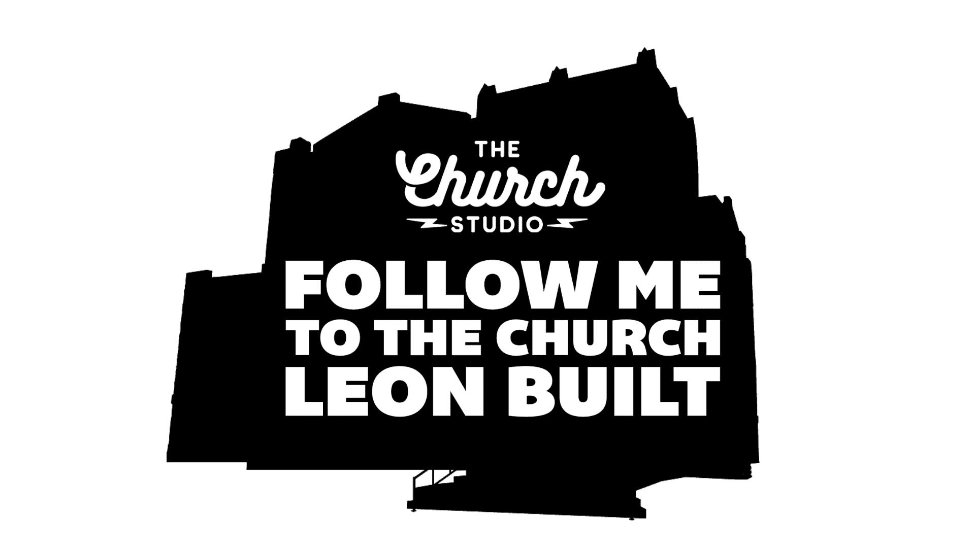 The Church Leon Built